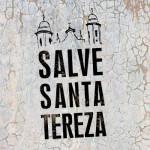 Salve Santa Tereza